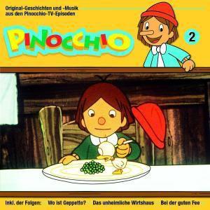 02: Pinocchio [Wo ist Gepetto? - Das unheimliche Wirtshaus - Bei der guten Fee], Pinocchio