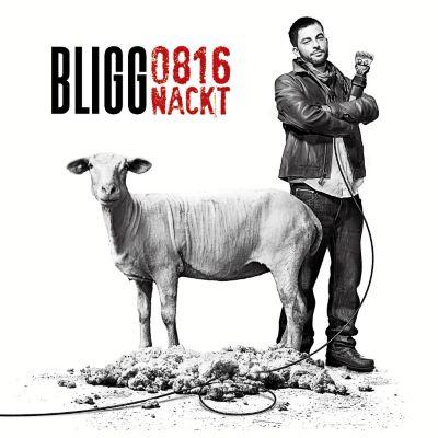 0816 Nackt, BLIGG