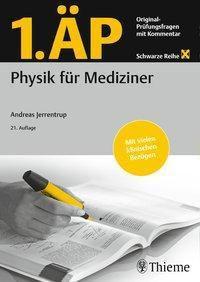 1. ÄP Physik für Mediziner, Andreas Jerrentrup