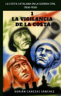 1. La Vigilancia de la Costa, Adrián Cabezas