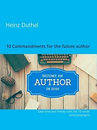 10 Commandments for the future author
