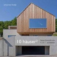 10 Häuser², Kottjé Johannes