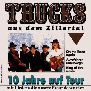 10 Jahre Auf Tour, Trucks Aus Dem Zillertal