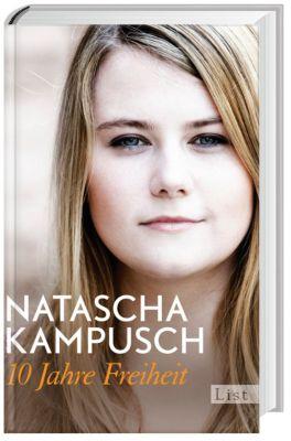 10 Jahre Freiheit, Natascha Kampusch
