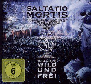 10 Jahre Wild Und Frei, Saltatio Mortis