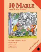 10 Marle vo de Brieder Grimm verzehlt vom Yves Bisch uf elsassisch, en français, auf deutsch -  pdf epub