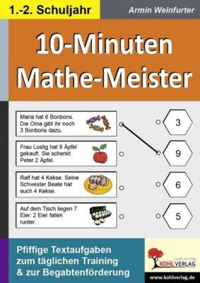 10-Minuten-Mathe-Meister 1.-2. Schuljahr, Armin Weinfurter
