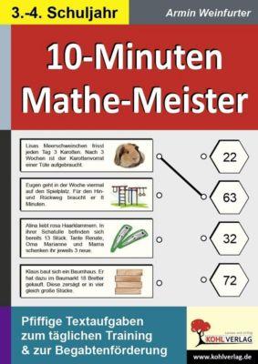 10-Minuten-Mathe-Meister 3./4. Schuljahr, Armin Weinfurter