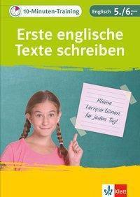 10-Minuten-Training Englisch Aufsatz Erste englische Texte schreiben 5./6. Klasse