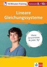 10-Minuten-Training Mathematik Lineare Gleichungssysteme 8.-10. Klasse -  pdf epub