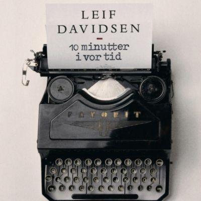 10 minutter i vor tid, Leif Davidsen