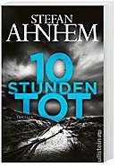 10 Stunden tot, Stefan Ahnhem