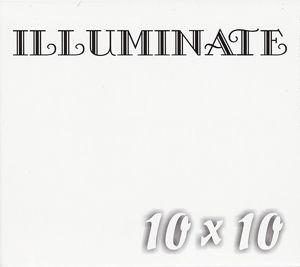 10 X 10 Weiss, Illuminate