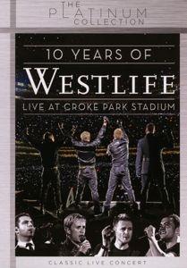 10 Years Of Westlife: Live At Croke Park Stadium, Westlife
