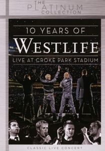 10 Years Of Westlife: Live At Croke Park Stadium, Westlife