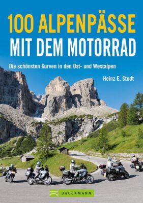100 Alpenpässe mit dem Motorrad, Heinz E. Studt