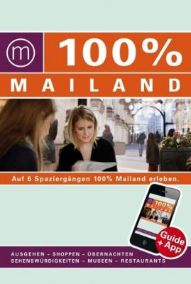 100% Cityguide Mailand, Annemarie Hofstra, Anja Siderius