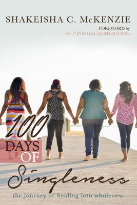 100 Days of Singleness, ShaKeisha C. McKenzie