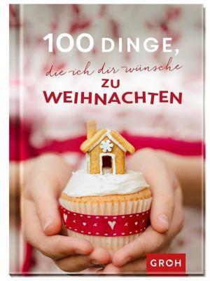 100 Dinge, die ich dir wünsche zu Weihnachten -  pdf epub