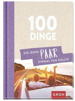 100 Dinge, die jedes Paar einmal tun sollte -  pdf epub