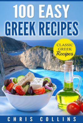 100 Easy Greek Recipes, Chris Collins