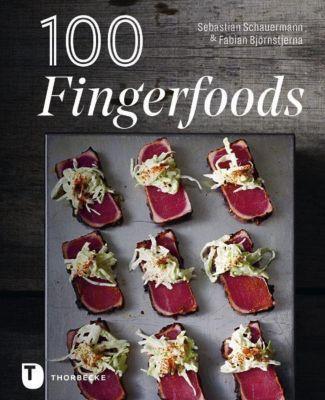 100 Fingerfoods - Sebastian Schauermann |