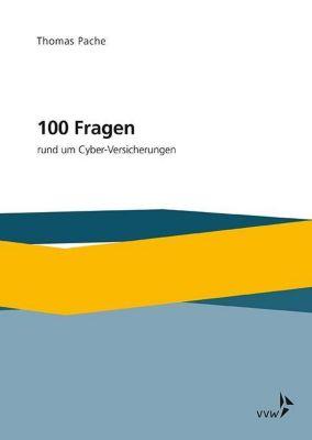 100 Fragen rund um Cyber-Versicherungen - Thomas Pache pdf epub