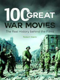 100 Great War Movies, Robert Niemi