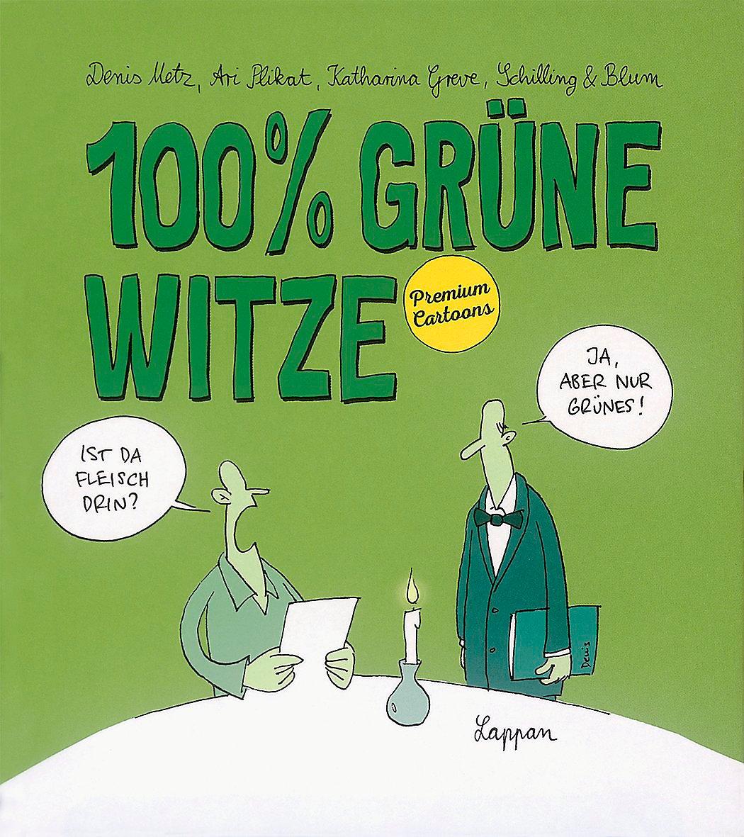 100% grüne Witze Buch von Denis Metz versandkostenfrei bei