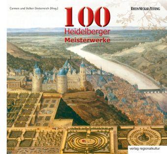 100 Heidelberger Meisterwerke Buch Portofrei Bei Weltbildde