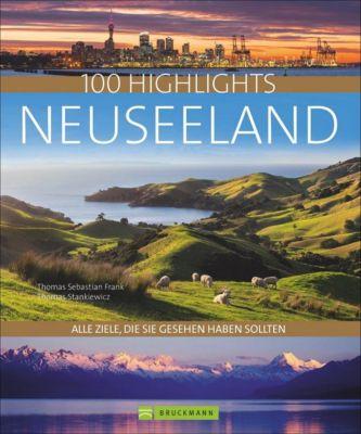 100 Highlights Neuseeland, Thomas S. Frank, Thomas Stankiewicz