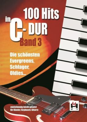 100 Hits in C-Dur, für Keyboard/Klavier und Gitarre