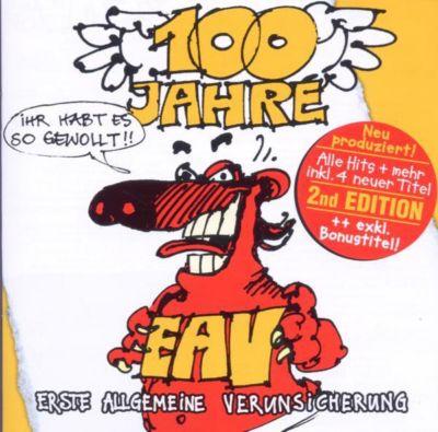 100 Jahre EAV - Ihr habt es so gewollt (2nd Edition), Eav
