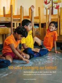 100 Jahre Erziehung zur Freiheit -  pdf epub
