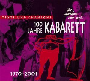 100 Jahre Kabarett, 1970-2001, 3 Audio-CDs, Diverse Interpreten