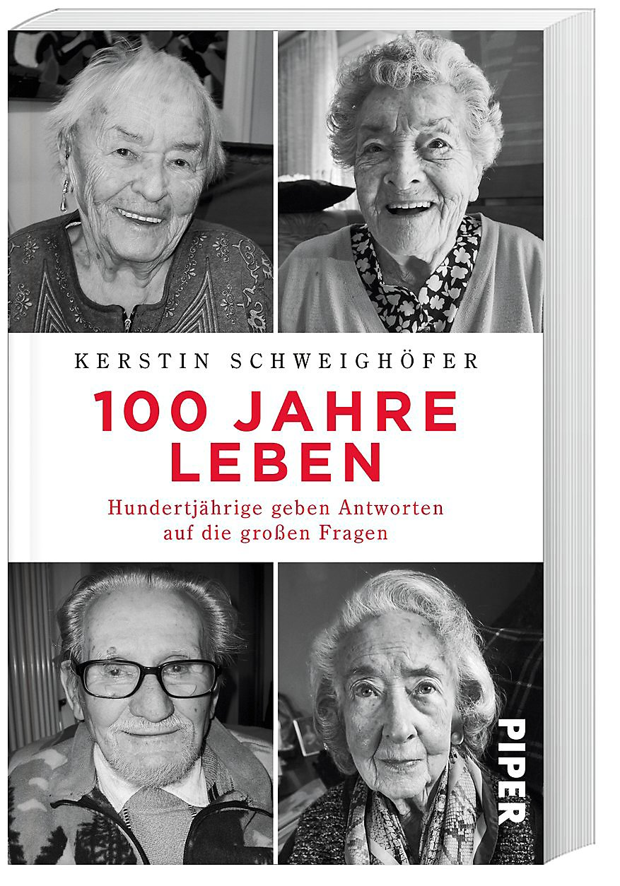 100 Jahre Leben. Hundertjährige ...