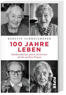 100 Jahre Leben, Kerstin Schweighöfer
