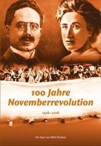 100 Jahre Novemberrevolution - Willi Dickhut pdf epub
