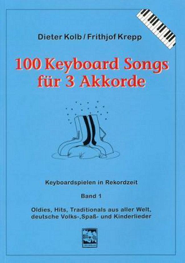 100 Keyboard Songs: Bd.1 Für 3 Akkorde Buch portofrei - Weltbild.de