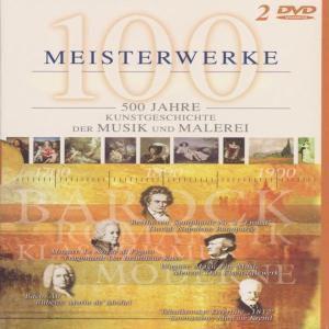 100 Meisterwerke (D Cover/Pal), 500 Jahre Musik Und Malerei