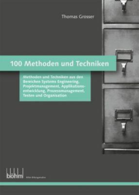 100 Methoden und Techniken, Thomas Grosser