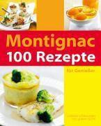 100 Rezepte für Genießer, Michel Montignac