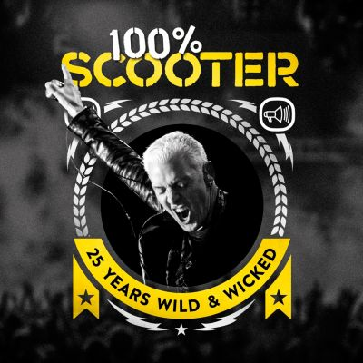 100% Scooter - 25 Years Wild & Wicked (3CD Digipack), Scooter