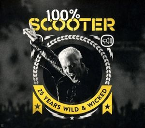 100% Scooter - 25 Years Wild & Wicked (Limited 5CD Digipack), Scooter