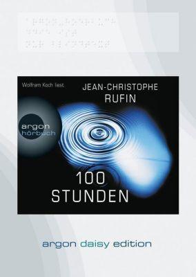 100 Stunden, 1 MP3-CD, Jean-Christophe Rufin
