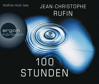 100 Stunden, 6 Audio-CDs, Jean Christophe Rufin