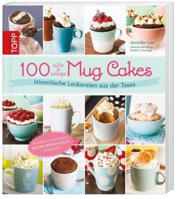 100 süße & salzige Mug Cakes - Lee Jennifer |