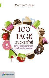 100 Tage zuckerfrei, Martina Tischer