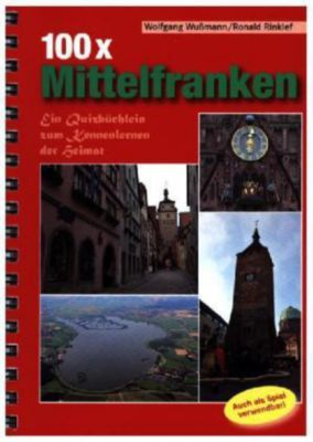 100 x Mittelfranken, Wolfgang Wussmann, Ronald Rinklef