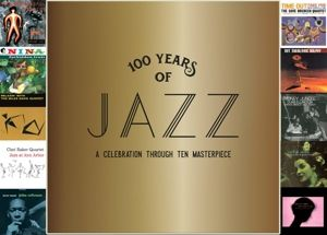 100 Years Of Jazz: A Celebration Through Ten Masterpieces, Diverse Interpreten